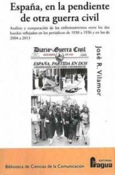 Portada de España, En La Pendiente De Otra Guerra Civil