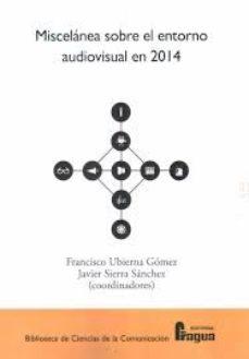 Portada de Miscelanea Sobre El Entorno Audiovisual En 2014