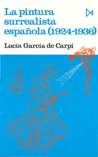 Portada de La Pintura Surrealista Española: (1924-1936)