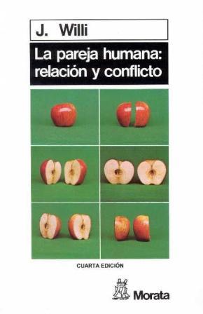 Portada de La Pareja Humana. Relacion Y Conflicto