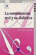 Portada de La Comunicacion Oral Y Su Didactica