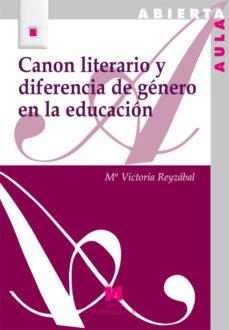 Portada de Canon Literario Y Diferencia De Genero En La Educacion