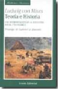 Portada de Teoria E Historia: Una Interpretacion De La Evolucion Social Econ Omica