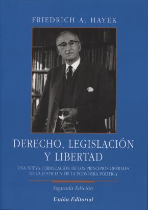Portada de Derecho, Legislacion Y Libertad (2ª Ed.)