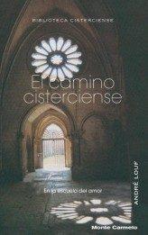 Portada de El Camino Cisterciense: En La Escuela Del Amor