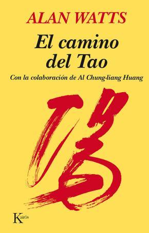 Portada de El Camino Del Tao (10ª Ed.)