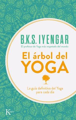 Portada de El Arbol Del Yoga: Yoga Vriksa (7ª Ed)
