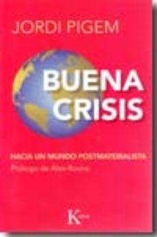 Portada de Buena Crisis: Hacia Un Mundo Postmaterialista