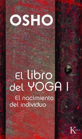 Portada de Libro Del Yoga I: El Nacimiento Del Individuo