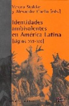 Portada de Identidades Ambivalentes En America Latina (siglos Xvi-xxi)
