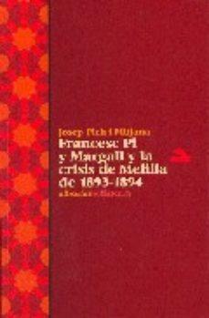 Portada de Francesc Pi Y Margall Y La Crisis De Melilla De 1893-1894