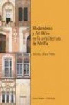 Portada de Modernismo Y Art Deco En La Arquitecura De Melilla