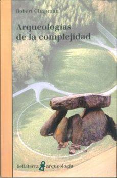 Portada de Arqueologias De La Complejidad