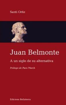 Portada de Juan Belmonte A Un Siglo De Su Alternativa