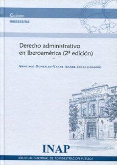 Portada de Derecho Administrativo En Iberoamerica