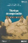 Portada de Tecnicas De Negociacion. Un Metodo Practico  (6ª Ed.)