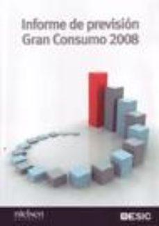 Portada de Informe De Prevision Gran Consumo 2008