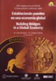 Portada de Estableciendo Puentes En La Economia Global: Xxii Congreso Anual Aedem: Vi International Conference Iabd