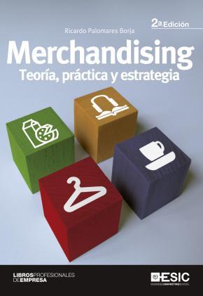 Portada de Merchandising: Teoria, Practica Y Estrategia