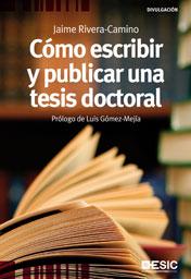 Portada de Como Escribir Y Publicar Una Tesis Doctoral
