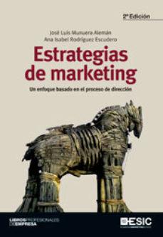 Portada de Estrategias De Marketing: Un Enfoque Basado En El Proceso De Dire Ccion (2ª Ed)