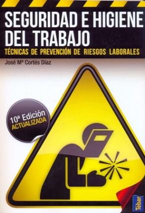 Portada de Seguridad E Higiene Del Trabajo (10ª Ed.)