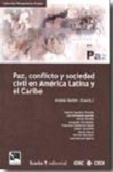 Portada de Paz, Conflicto Y Sociedad Civil En America Latina Y El Caribe