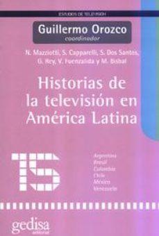 Portada de Historias De La Television En America Latina