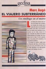 Portada de El Viajero Subterraneo: Un Etnologo En El Metro