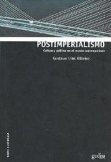 Portada de Postimperialismo: Cultura Y Politica En El Mundo Contemporaneo