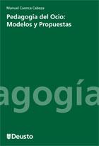 Portada de Pedagogia Del Ocio: Modelos Y Propuestas