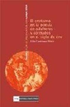 Portada de El Erotismo En La Poesia En La Poesia De Adulteros Y Cornudos En El Siglo De Oro