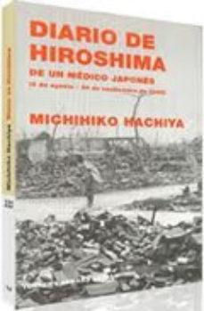 Portada de Diario De Hiroshima De Un Medico Japones (6 De Agosto-30 De Septi Embre De 1945)