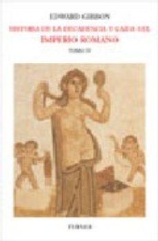 Portada de Historia De La Decandencia Y Caida Del Imperio Romano (t. 4)