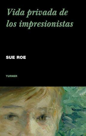 Portada de Vida Privada De Los Impresionistas