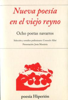 Portada de Nueva Poesia En El Viejo Reyno: Ocho Poetas Navarros