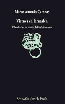 Portada de Viernes En Jerusalen: 1997-2004 (v Premio Casa De America De Poes Ia Americana)