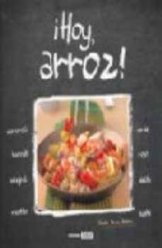 Portada de Hoy, Arroz: Carnaroli, Basmati, Integral, Risotto, Verde, Rojo, D Elta, Sushi