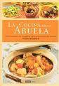Portada de La Cocina De La Abuela: Cocina Tradicional Y Energetica Para Vivi R Con Salud Y Armonia (2ª Ed.)