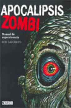Portada de Apocalipsis Zombi: Manual De Supervivencia