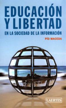 Portada de Educacion Y Libertad En La Sociedad De La Informacion