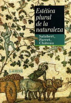 Portada de Estetica Plural De La Naturaleza