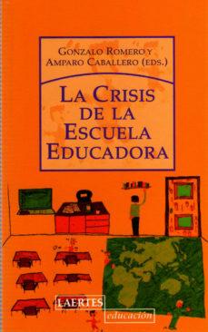 Portada de La Crisis De La Escuela Educadora