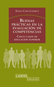 Portada de Buenas Practicas En La Evaluacion De Competencias: Cinco Casos De Educacion Superior