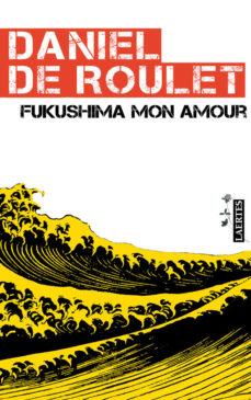Portada de Fukushima Mon Amour