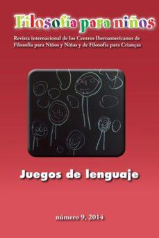 Portada de Filosofia Para Niños 9. Juegos De Lenguaje