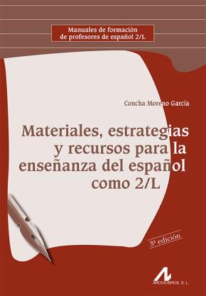 Portada de Materiales, Estrategias Y Recursos Para La Enseñanza Del Español Como 2/l
