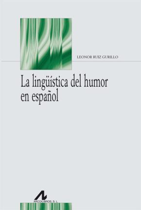 Portada de La Linguistica Del Humor En Español