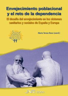 Portada de Envejecimiento Poblacional Y El Reto De La Dependencia: El Desafi O Del Envejecimiento En Los Sistemas Sanitarios De España Y Europa