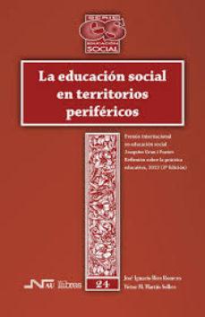 Portada de La Educacion Social En Territorios Perifericos